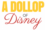 a Dollop of Disney